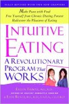 Intuitive Eating - Evelyn Tribole, Elyse Resch