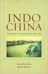 Indochina: An Ambiguous Colonization, 1858-1954 - Pierre Brocheux, Daniel Hémery, Ly Lan Dill-Klein