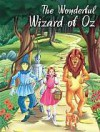 The Wonderful Wizard of Oz (My Favourite Illustrated Classics) - L. Frank Baum