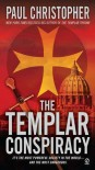 The Templar Conspiracy - Paul Christopher