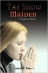 The Snow Maiden - Joseph P. Rogers