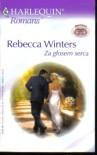 Za głosem serca - Rebecca Winters