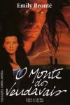 O Monte dos Vendavais - Emily Brontë