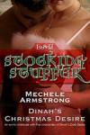 Dinah's Christmas Desire - Mechele Armstrong
