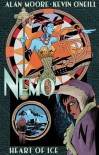 Nemo: Heart of Ice - Alan Moore, Kevin O'Neill