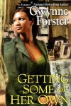 Getting Some of Her Own - Gwynne Forster
