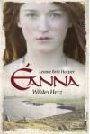 Eanna: Wildes Herz - Leonie Britt Harper
