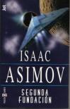 Segunda Fundación (Fundación, #3) - Isaac Asimov, Pilar Giralt Gorina