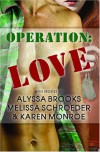 Operation Love - Melissa Schroeder, Alyssa Brooks