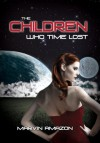 The Children Who Time Lost - Marvin Amazon