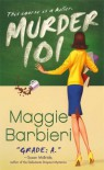 Murder 101 (A Murder 101 Mystery, #1) - Maggie Barbieri