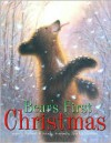 Bear's First Christmas - Robert Kinerk, Jim LaMarche