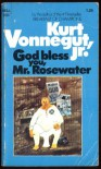 God Bless You, Mr. Rosewater - Jr.,  Kurt Vonnegut