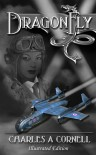 DragonFly (Missions of the DragonFly Squadron #1) - Charles A. Cornell