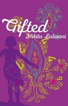Gifted - Nikita Lalwani