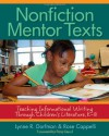 Nonfiction Mentor Texts: Teaching Informational Writing Through Children's Literature, K-8 - Lynne R. Dorfman, Rose Cappelli, Tony Stead