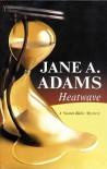 Heatwave - Jane A. Adams