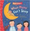 When Mama Can't Sleep Tuff Book - Natascha Rosenberg, Christa Kempter