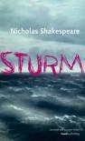 Sturm - Nicholas Shakespeare, Susanne Höbel