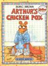 Arthur's Chicken Pox: An Arthur Adventure - Marc Brown