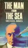 Man from the Sea: A Classic British Mystery - Michael Innes
