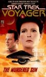 The Murdered Sun (Star Trek Voyager, No 6) - Christie Golden