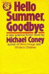 Hello Summer, Goodbye - Michael G. Coney