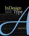 InDesign Type: Professional Typography with Adobe InDesign (2nd Edition) - Nigel French