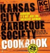 The Kansas City Barbeque Society Cookbook - Ardie A. Davis, Paul Kirk, Carolyn S. Wells