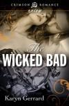 The Wicked Bad - Karyn Gerrard
