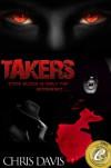 Takers - Chris  Davis