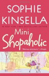 Mini Shopaholic: A Novel (Shopaholic Series) - Sophie Kinsella