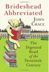 Brideshead Abbreviated: The Digested Read of the Twentieth Century - John Crace