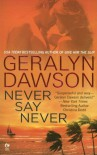 Never Say Never - Geralyn Dawson