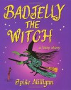 Badjelly The Witch: A Fairy Story - Spike Milligan