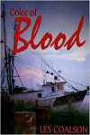 Color of Blood - Les Coalson