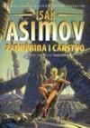 Zaduzbina 2: Zaduzbina i Carstvo - Isak Asimov