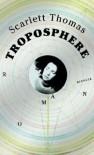 Troposphere - Scarlett Thomas, Jochen Stremmel