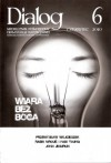Dialog, nr 6 (643) / czerwiec 2010. Wiara bez Boga - Redakcja miesięcznika Dialog