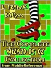 The Complete Wizard of Oz Collection - L. Frank Baum