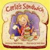 Carla's Sandwich - Debbie Herman