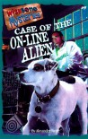 Case of the On-Line Alien - Alexander Steele, Rick Duffield