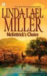 McKettrick's Choice (McKettrick Cowboys, #4) - Linda Lael Miller