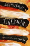 Tigerman - Nick Harkaway