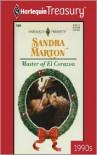 Master of El Corazon (Harlequin Presents #1928) - Sandra Marton