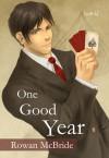 One Good Year - Rowan McBride