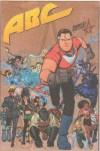 Alan Moore's America's Best Comics - Alan Moore