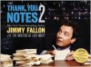 Thank You Notes 2 (Illustrated) - Jimmy Fallon