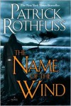 The Name of the Wind (Kingkiller Chronicles Series #1) -