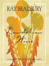 Dandelion Wine: A Novel - Ray Bradbury, Paul Michael Garcia
